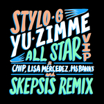STYLO G feat CHIP/LISA MERCEDEZ/MS BANKS - Yu Zimme (Explicit All Star VIP) (Front Cover)
