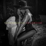 TONI BRAXTON - Deadwood (Front Cover)