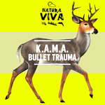KAMA - Bullet Trauma (Front Cover)