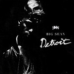 BIG SEAN - Detroit Vol 2 (Explicit) (Front Cover)