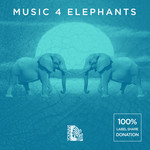 VARIOUS - Music 4 Elephants (Compilation) (Front Cover)