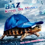 BAZ - Keep On Movin (Front Cover)