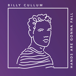 BILLY CULLUM - Hands Are Gonna Fall (Front Cover)