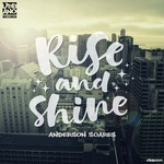 ANDERSON SOARES - Rise & Shine (Front Cover)