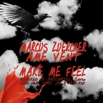 AME VENT/MARCUS ZUERCHER - Make Me Feel (Front Cover)