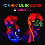 VARIOUS - For New Music Lovers & Dancers (Front Cover)