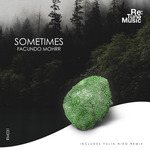 FACUNDO MOHRR - Sometimes (Front Cover)