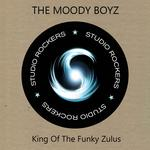 THE MOODY BOYS - King Of The Funky Zulus (Front Cover)