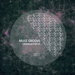 MUSE GROOVE - Unknow For Us (Front Cover)