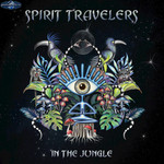SPIRIT TRAVELERS - In The Jungle (Front Cover)