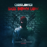CHRIS LAWYER - Bass Down Low (Front Cover)