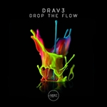 DRAV3 - Drop The Flow (Front Cover)