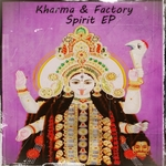KHARMA FACTORY - Spirit EP (Front Cover)