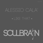ALESSIO CALA' - Like That (Front Cover)