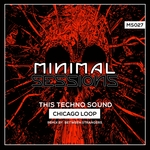 CHICAGO LOOP - This Techno Sound (Front Cover)