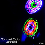 TUNNEL CLUB - Deeper EP (Front Cover)
