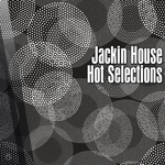 VARIOUS - Jackin House Hot Selections (Front Cover)