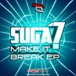 SUGA7 - Make It Break (Front Cover)