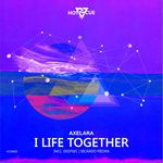 AXELARA - A Life Together (Front Cover)