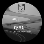 COMA - Metalic Industries (Front Cover)