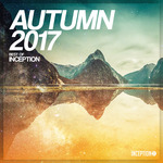 VARIOUS - Autumn 2017: Best Of Inception (Front Cover)