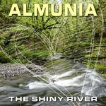 ALMUNIA - The Shiny River (Front Cover)