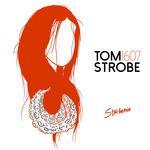 TOM STROBE - 1607 (Front Cover)