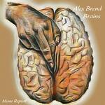 ALEX BREND - Brains (Front Cover)