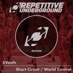 Short Circuit/World Control