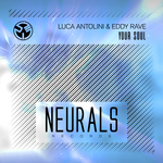 LUCA ANTOLINI & EDDY RAVE - Your Soul (Front Cover)