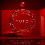 MUTO - Say Nothing (Front Cover)