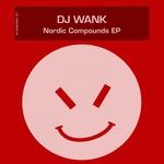 DJ WANK - Nordic Compounds EP (Front Cover)