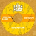 JUNGLIST POSSE - No Badman (Front Cover)