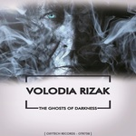 VOLODIA RIZAK - The Ghosts Of Darkness (Front Cover)
