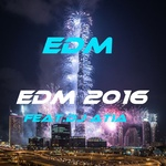 EDM feat DJ ATIA - Edm 2016 (Front Cover)