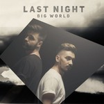 LAST NIGHT - Big World (Front Cover)