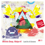 WINNIE DEEP/ROBYN K - Lost In A Groove (Front Cover)