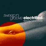SWEEP 'N' GROOVE - Electrified (feat Fatima Drame) (Front Cover)