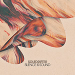 SOLEDRIFTER - Silence Is Sound (Front Cover)