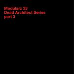 Dead Architect Series - Part 3