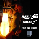 MARIANNE BOESKY - That'll Be Enough (Front Cover)