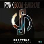 RYAN K - Boom, Headshot!! (Front Cover)