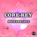 CORE-KEY - Hate & Love (Front Cover)