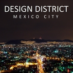 VARIOUS - Design District: Mexico City (Front Cover)