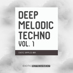 Exotic Refreshment: Deep Melodic Techno Vol 1: Exotic Samples 004 (Sample Pack WAV)