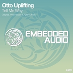 OTTO UPLIFTING - Tell Me Why (Front Cover)