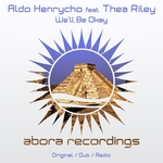 ALDO HENRYCHO feat THEA RILEY - We'll Be Okay (Front Cover)