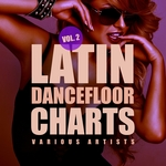 VARIOUS - Latin Dancefloor Charts Vol 2 (Front Cover)