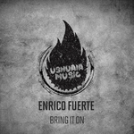 ENRICO FUERTE - Bring It On (Front Cover)