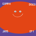 Munk/James Murphy/In Flagranti/Dimitri From Paris/Dj Rocca/The Kdms: Gomma Disco Jams EP1